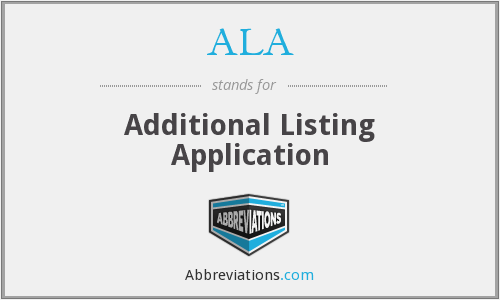 ALA - Additional Listing Application