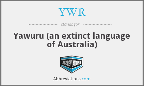 YWR - Yawuru (an extinct language of Australia)