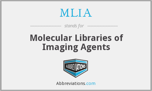 MLIA - Molecular Libraries of Imaging Agents