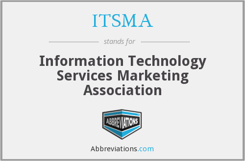 ITSMA - Information Technology Services Marketing Association
