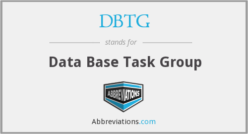 DBTG - Data Base Task Group