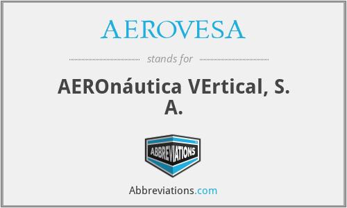 AEROVESA - AEROnáutica VErtical, S. A.