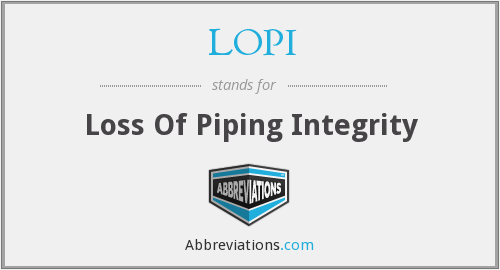 LOPI - Loss Of Piping Integrity