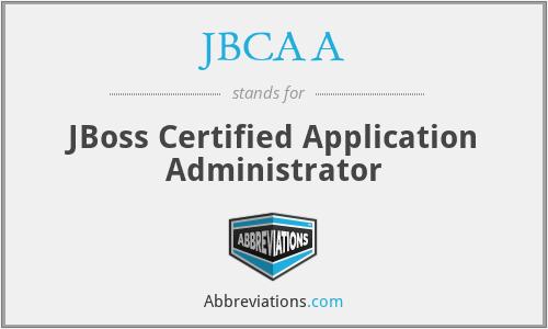JBCAA - JBoss Certified Application Administrator