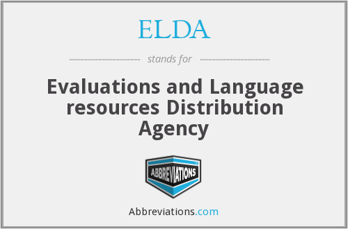 ELDA - Evaluations and Language resources Distribution Agency