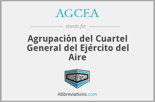AGCEA - Agrupación del Cuartel General del Ejército del Aire