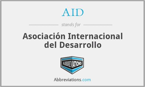 AID - Asociación Internacional del Desarrollo