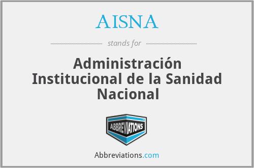 AISNA - Administración Institucional de la Sanidad Nacional