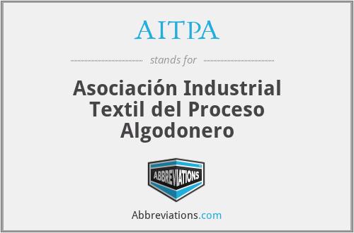 AITPA - Asociación Industrial Textil del Proceso Algodonero