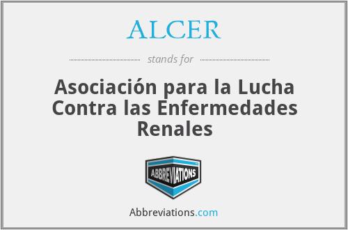 ALCER - Asociación para la Lucha contra las Enfermedades Renales