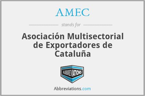 AMEC - Asociación Multisectorial de Exportadores de Cataluña
