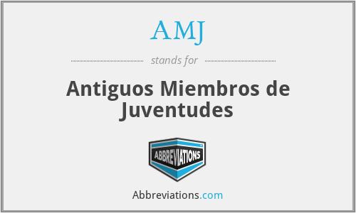 AMJ - Antiguos Miembros de Juventudes