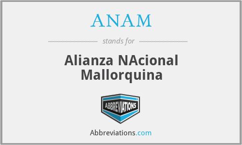 ANAM - Alianza NAcional Mallorquina