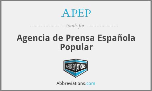 APEP - Agencia de Prensa Española Popular