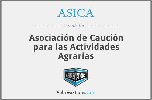 ASICA - Asociación de Caución para las Actividades Agrarias