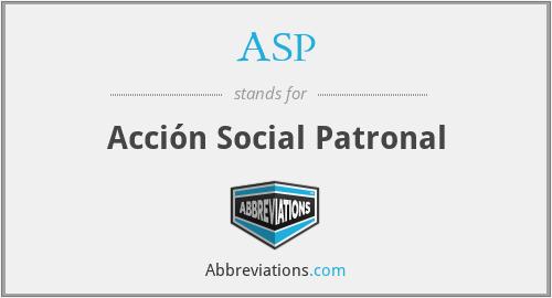 ASP - Acción Social Patronal