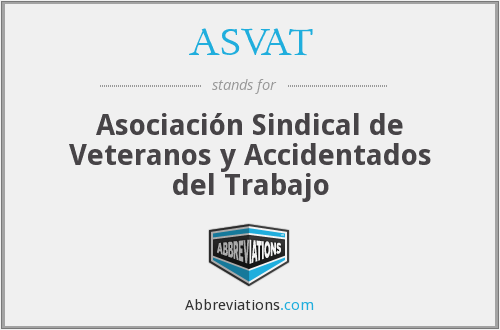 ASVAT - Asociación Sindical de Veteranos y Accidentados del Trabajo