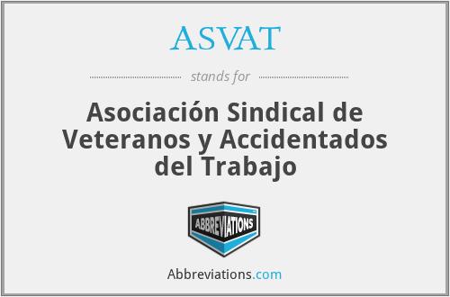 ASVAT - Asociación Sindical de Veteranos y Accidentados del Trabajo