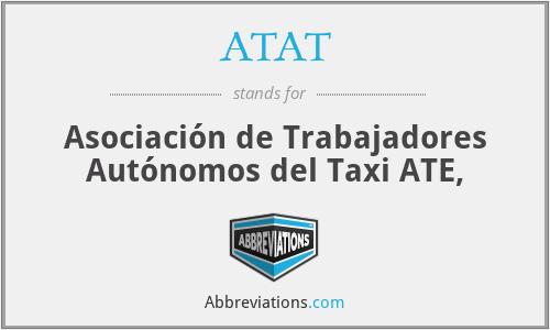 ATAT - Asociación de Trabajadores Autónomos del Taxi ATE,