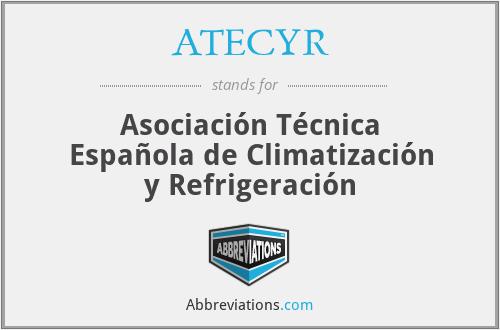 ATECYR - Asociación Técnica Española de Climatización y Refrigeración