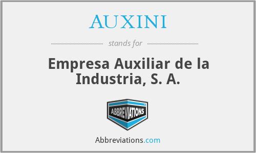 AUXINI - Empresa Auxiliar de la Industria, S. A.