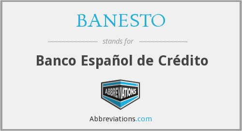 What does BANESTO stand for?