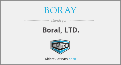 What does boral stand for?