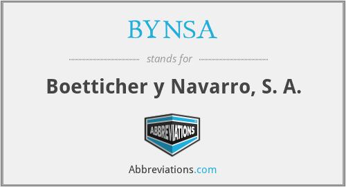 BYNSA - Boetticher y Navarro, S. A.