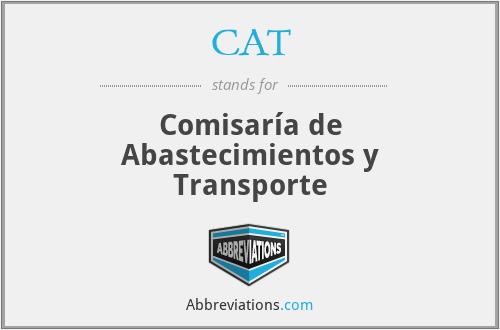 CAT - Comisaría de Abastecimientos y Transporte