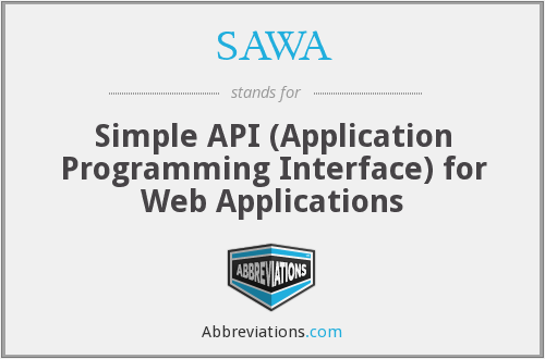 SAWA - Simple API (Application Programming Interface) for Web Applications
