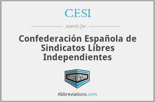 CESI - Confederación Española de Sindicatos Libres Independientes