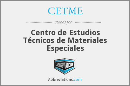 What does CETME stand for?