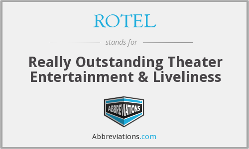 What does ROTEL stand for?