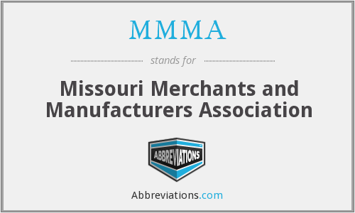 MMMA - Missouri Merchants and Manufacturers Association
