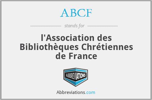 ABCF - l'Association des Bibliothèques Chrétiennes de France