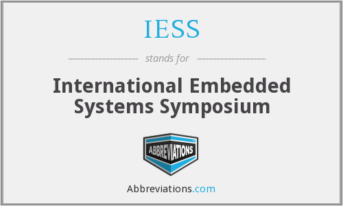 IESS - International Embedded Systems Symposium