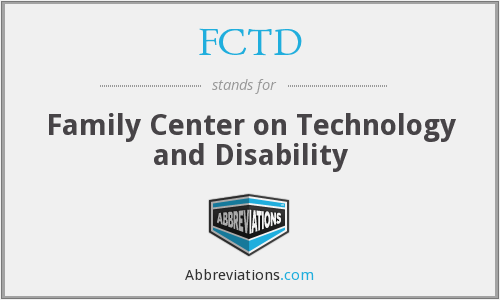 What does FCTD stand for?