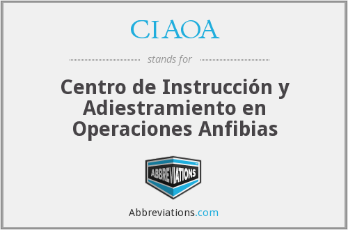 CIAOA - Centro de Instrucción y Adiestramiento en Operaciones Anfibias