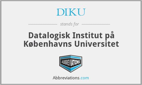 DIKU - Datalogisk Institut på Københavns Universitet