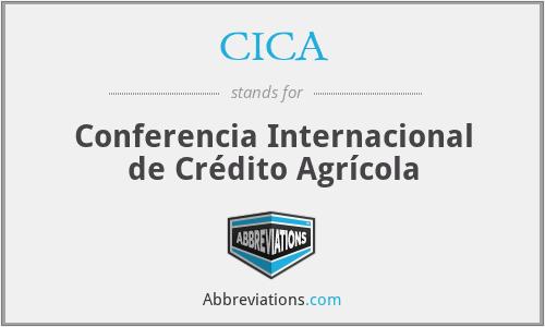 CICA - Conferencia Internacional de Crédito Agrícola