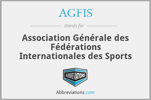 AGFIS - Association Générale des Fédérations Internationales des Sports