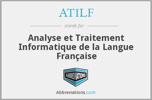 What does ATILF stand for?