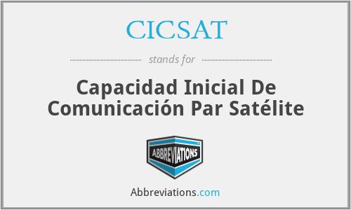 CICSAT - Capacidad Inicial De Comunicación Par Satélite