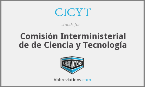 What does CICYT stand for?