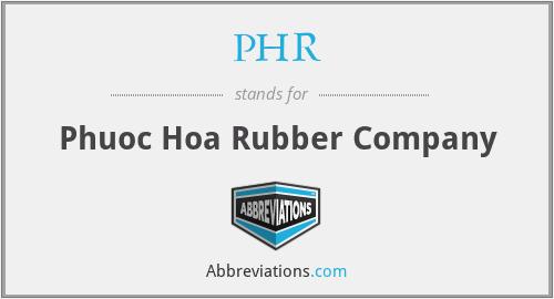 PHR - Phuoc Hoa Rubber Company