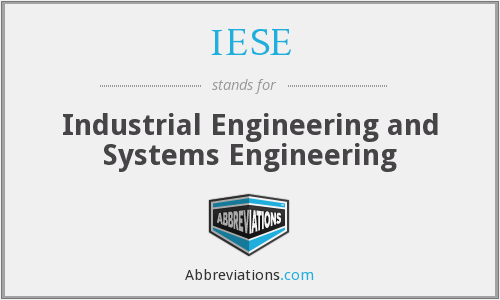 IESE - Industrial Engineering and Systems Engineering