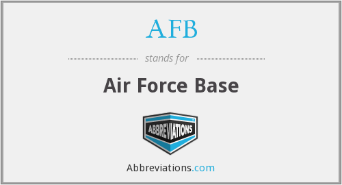 AFB - Air Force Base