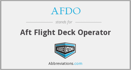 AFDO - Aft Flight Deck Operator