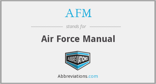 AFM - Air Force Manual