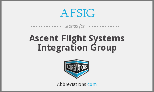 AFSIG - Ascent Flight Systems Integration Group